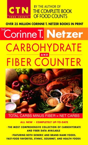 The Corinne T Netzer carbohydrate and fiber counter 