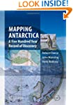 Mapping Antarctica: A Five Hundred Ye...