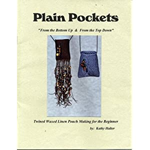 Plain Pockets From the Bottom up & From the Top Down Twined Waxed Linen Pouch Making for the Beginner