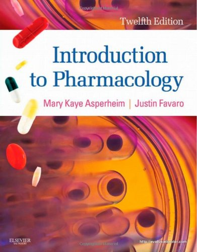 Introduction To Pharmacology, 12E (Introduction To Pharmacology (Asperheim))