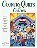 Country Quilts for Children (1561480630) by Benner, Cheryl A.