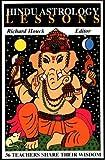 Hindu Astrology Lessons: 36 Teachers Share Their Wisdom