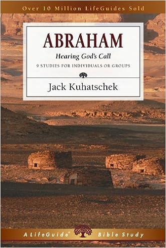 Abraham: Hearing God's Call (Lifeguide Bible Studies)