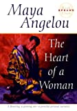 The Heart of a Woman (0553380095) by Angelou, Maya