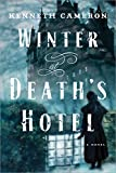 img - for Winter at Death's Hotel: A Novel book / textbook / text book
