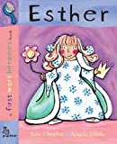 First Word: Esther: First Word Heroines (First Word Heroines Books)