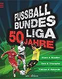 Fußball-Bundesliga: 50 Jahre