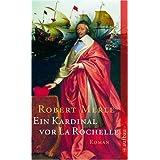 Ein Kardinal vor La Rochelle: Roman (Fortune de France)