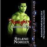 Naughty for Christmas | Selene Noreen