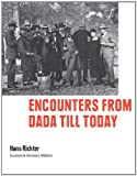 Encounters from Dada till Today (3791353225) by Hans Richter