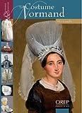 echange, troc Alice Gandin - Le Costume Normand