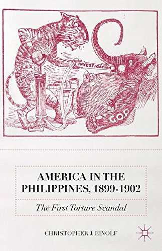 America in the Philippines, 1899-1902: The First Torture Scandal