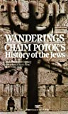 Wanderings: History of the Jews (0449215822) by Potok, Chaim