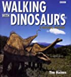 """Walking with Dinosaurs"": A Natural H..."