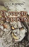 Secreto de la noche, El (Spanish Edition)