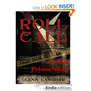 Roll Call, A SHOCKING True Prison Story