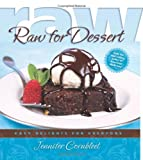 img - for By Jennifer Cornbleet Raw for Dessert: Easy Delights for Everyone book / textbook / text book