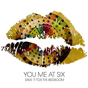 save it for the bedroom by you me at six music
