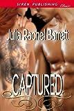 Captured (Siren Publishing Classic)