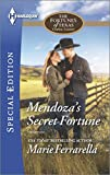 img - for Mendoza's Secret Fortune (Harlequin Special Edition\The Fortunes of Texas: Welcome to Horseback H) book / textbook / text book