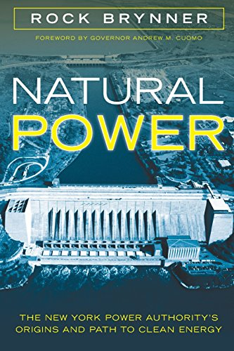 natural-power-the-new-york-power-authoritys-origins-and-path-to-clean-energy