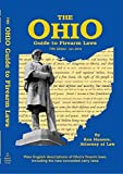 The Ohio Guide to Firearm Laws: Fifth Edition - Current through January 2016 and likely current through January 2017
