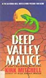 Deep Valley Malice (0380776626) by Mitchell, Kirk