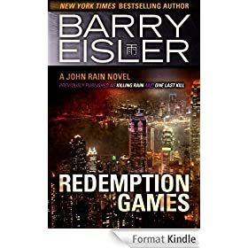 Redemption Games (previously published as Killing Rain/One Last Kill) (John Rain Book 4) (English Edition)