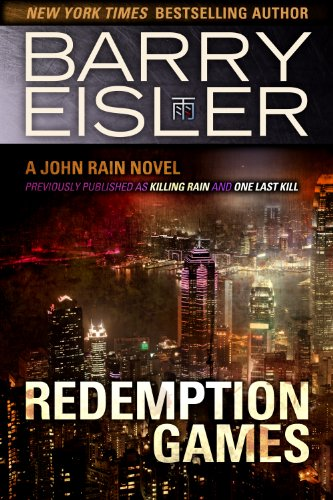 Barry Eisler - Redemption Games (previously published as Killing Rain/One Last Kill) (John Rain)