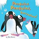 [ Penguins, Penguins, Everywhere![ PENGUINS, PENGUINS, EVERYWHERE! ] By Barner, Bob ( Author )Oct-06-2010 Hardcover (0811877248) by Barner, Bob