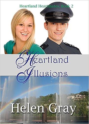 Heartland Illusions (Christian contemporary romance) (Heartland Heartmates Book 2)