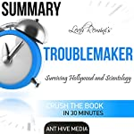Summary Leah Remini's Troublemaker: Surviving Hollywood and Scientology    Ant Hive Media