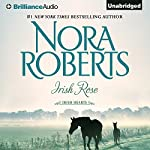 Irish Rose: Irish Hearts, Book 2 | Nora Roberts