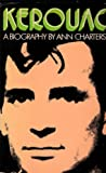 Kerouac: A biography (0233965688) by Charters, Ann