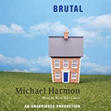 Brutal (       UNABRIDGED) by Michael Harmon Narrated by Kim Mai Guest