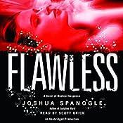 Flawless | [Joshua Spanogle]