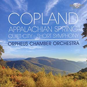 Copland - Appalachian Spring & other works