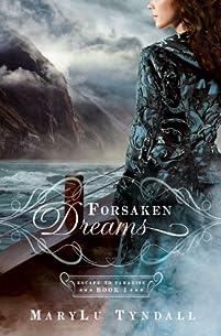 (FREE on 6/11) Forsaken Dreams by MaryLu Tyndall - http://eBooksHabit.com
