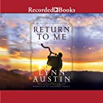Return to Me: The Restoration Chronicles, Book 1 | Lynn Austin