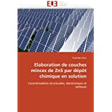 Elaboration de couches minces de ZnS par dépôt chimique en solution: Caractérisations structurales, électroniques...