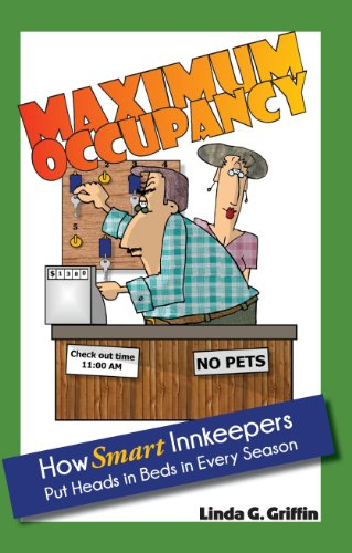 maximum-occupancy-how-smart-innkeepers-put-heads-in-beds-in-every-season-english-edition