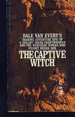 The Captive Witch, Dale Van Every