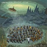 Love Songs for Patriots American Music Club