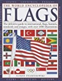 img - for Alfred Znamierowski: The World Encyclopedia of Flags : The Definitive Guide to International Flags, Banners, Standards and Ensigns, with Over 400 Illustrations (Hardcover); 2013 Edition book / textbook / text book
