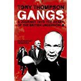 Gangs: A Journey into the Heart of the British Underworldby Tony Thompson