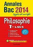 Annales Bac 2014 sujets et corrigés - Philosophie Terminales L, ES, S
