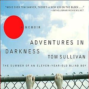 Adventures in Darkness | [Tom Sullivan]