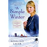 A Simple Winter: A Seasons of Lancaster Novel ~ Rosalind Lauer