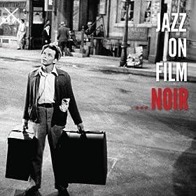 Jazz On Film Noir (Vol. 1-5)