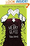 The Heart of Glass (Tales from the Fi...